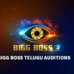 Bigg Boss Telugu 3 Auditions | Registration | Dates | Procedure