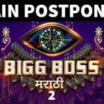 bigg boss marathi 2 again postponed