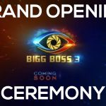 Grand Opening Ceremony Bigg Boss Telugu 3 | Watch It Now