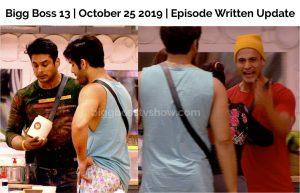 Bigg Boss 13 October 25 2019 Episode Written Update